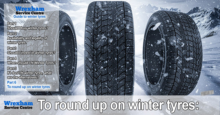 What's What With Winter Tyres – Part 6 – To Round-Up On Winter Tyres!